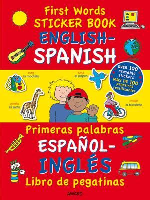 First Words Sticker Book English - Spanish by Terry Burton