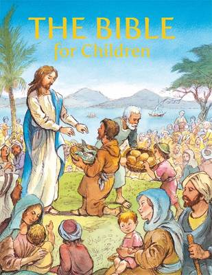 The Bible for Children by Val Biro