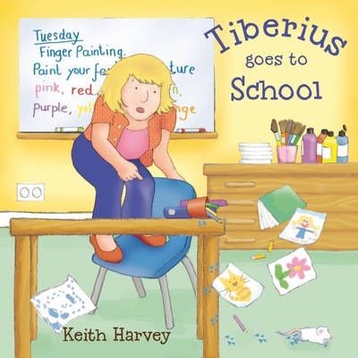 Tiberius Goes to School by Keith Harvey