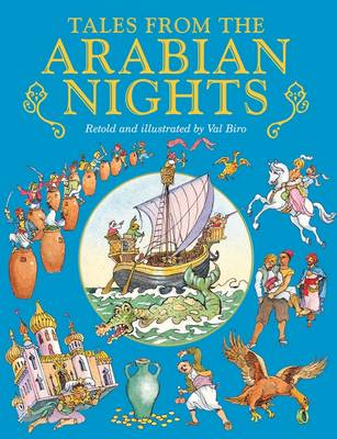 Tales from the Arabian Nights by Val Biro