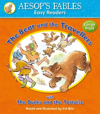 The Bear and the Travellers with The Ducks and the Tortoise by Val Biro