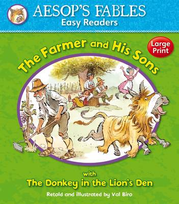 The Farmer and His Sons with The Donkey and the Lion's Den by Val Biro