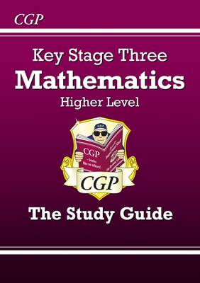 KS3 Maths Study Guide - Higher by Richard Parsons