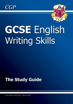 GCSE English Writing Skills Study Guide by Richard Parsons
