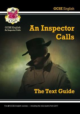 GCSE English Text Guide - An Inspector Calls by CGP Books