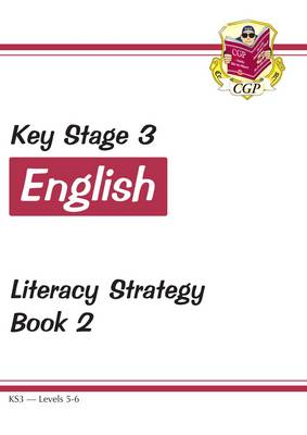 KS3 English Literacy Strategy - Book 2, Levels 5-6 by CGP Books