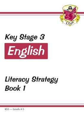 KS3 English Literacy Strategy - Book 1, Levels 4-5 by CGP Books