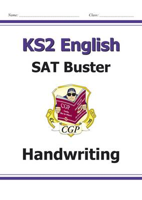 KS2 English Writing Buster - Handwriting by CGP Books