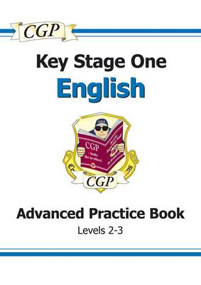KS1 English SATs Advanced Workbook - Levels 2-3 by CGP Books