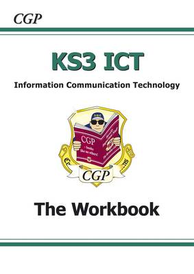 KS3 ICT Workbook by CGP Books