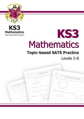 KS3 Maths Topic-based Practice Multipack - Levels 5-8 by CGP Books
