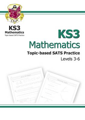 KS3 Maths Topic-Based Practice Multipack - Levels 3-6 by CGP Books