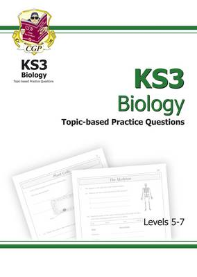 KS3 Biology Topic-Based SATs Practice Multipack - Levels 5-7 by CGP Books