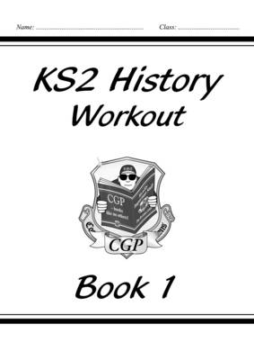 KS2 History Workout - Book 1 by CGP Books
