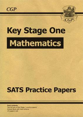 KS1 Maths SATS Practice Papers (for the New Curriculum) by CGP Books
