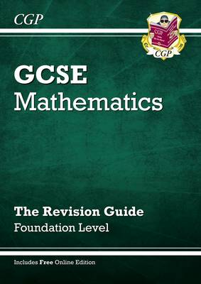GCSE Maths Revision Guide with Online Edition - Foundation (A*-G Resits) by Richard Parsons