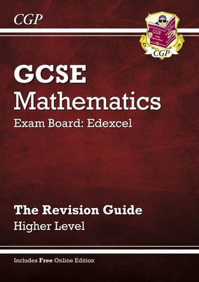 GCSE Maths Edexcel Revision Guide with Online Edition - Higher (A*-G Resits) by Richard Parsons