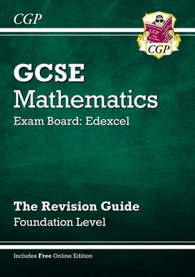 GCSE Maths Edexcel Revision Guide (with Online Edition) - Foundation by Richard Parsons