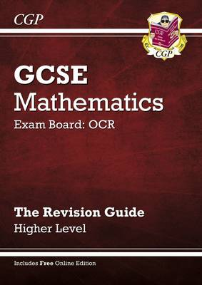 GCSE Maths OCR Revision Guide with Online Edition - Higher (A*-G Resits) by Richard Parsons