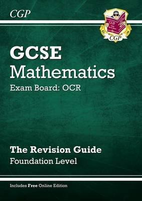 GCSE Maths OCR Revision Guide (with Online Edition) - Foundation by Richard Parsons