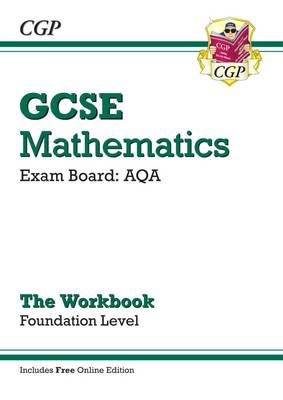 GCSE Maths AQA Workbook with Online Edition - Foundation (A*-G Resits) by CGP Books