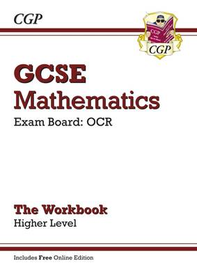 GCSE Maths OCR Workbook with Online Edition - Higher (A*-G Resits) by CGP Books