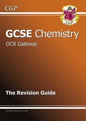 GCSE Chemistry OCR Gateway Revision Guide by Richard Parsons