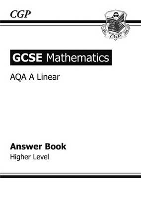 GCSE Maths AQA Linear Answers (for Workbook) - Higher by Richard Parsons