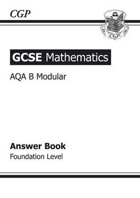 GCSE AQA Modular Maths Answers (for Workbook) - Foundation by CGP Books