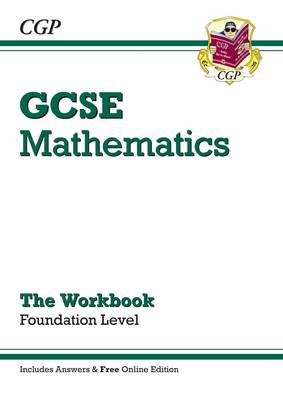 GCSE Maths Workbook with Answers and Online Edition - Foundation (A*-G Resits) by CGP Books