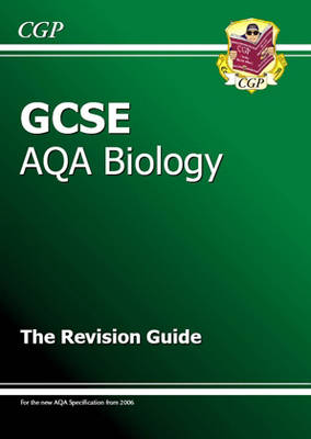 GCSE Biology AQA Revision Guide by Richard Parsons