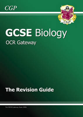 GCSE Biology OCR Gateway Revision Guide by Richard Parsons