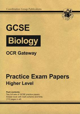 GCSE Biology OCR Gateway Practice Papers - Higher by Richard Parsons