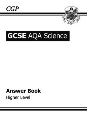 GCSE Core Science AQA Answers (for Workbook) - Higher by Richard Parsons