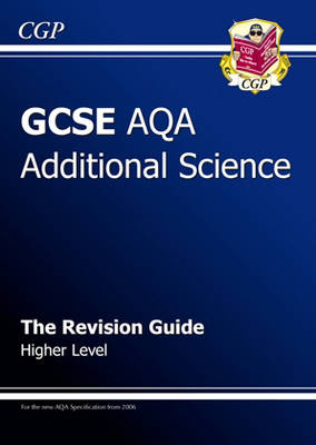 GCSE Additional Science AQA Revision Guide - Higher by Richard Parsons