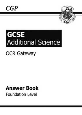 GCSE Additional Science OCR Gateway Answers (for Workbook) - Foundation by Richard Parsons