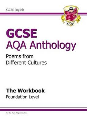 GCSE AQA Anthology Workbook - Foundation Poems from Different Cultures by Richard Parsons