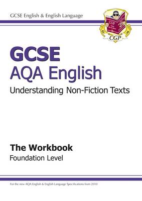 GCSE AQA Understanding Non-Fiction Texts Workbook - Foundation by CGP Books