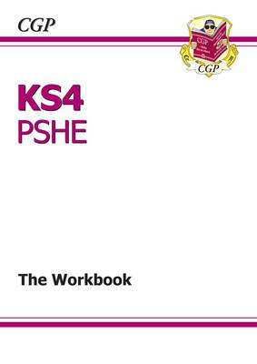 KS4 PSHE Workbook by CGP Books