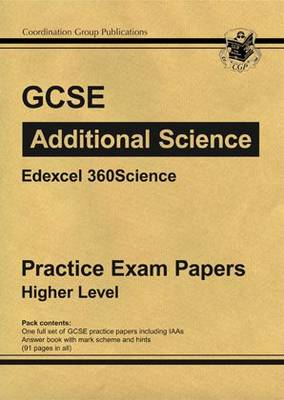 GCSE Additional Science Edexcel Practice Papers - Higher by CGP Books