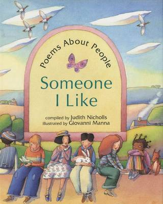 Someone I Like Poems About People by Judith Nicholls