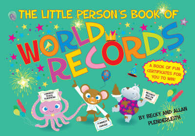 The Little Person's Book of World Records by Becky Plenderleith, Allan Plenderleith