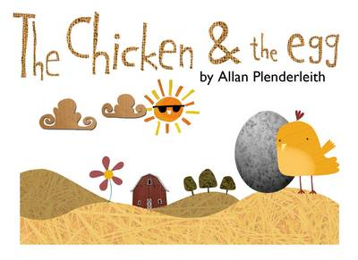 The Chicken and the Egg by Allan Plenderleith
