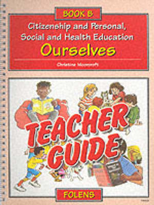 Ourselves Teacher's Guide by Kathy Benzinski, Christine Moorcroft, Bridget Dowty