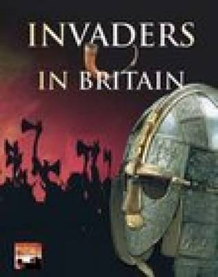 Invaders in Britain by Brian Williams