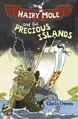 Hairy Mole and the Precious Islands by Chris Owen