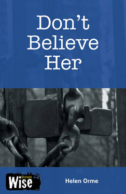 Don't Believe Her Set 2 by Helen Orme, David Orme