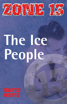 The Ice People by David Orme
