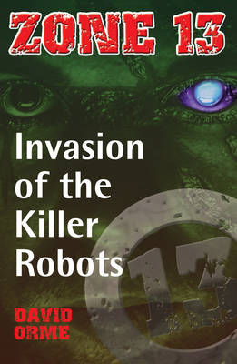 Invasion of the Killer Robots Set Two by David Orme