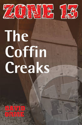 The Coffin Creaks Set Three by David Orme